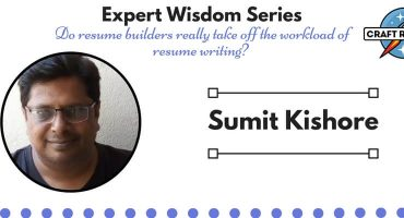 Resume Expert Wisdom: Interview with Sumit Kishore