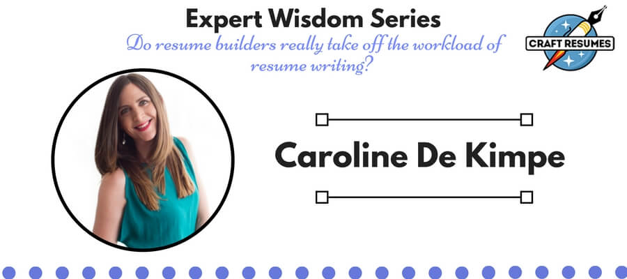 Resume Expert Wisdom: Interview with Caroline De Kimpe