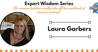 Resume Expert Wisdom: Interview with Laura Garbers