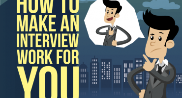 How to Make an Interview Work for You