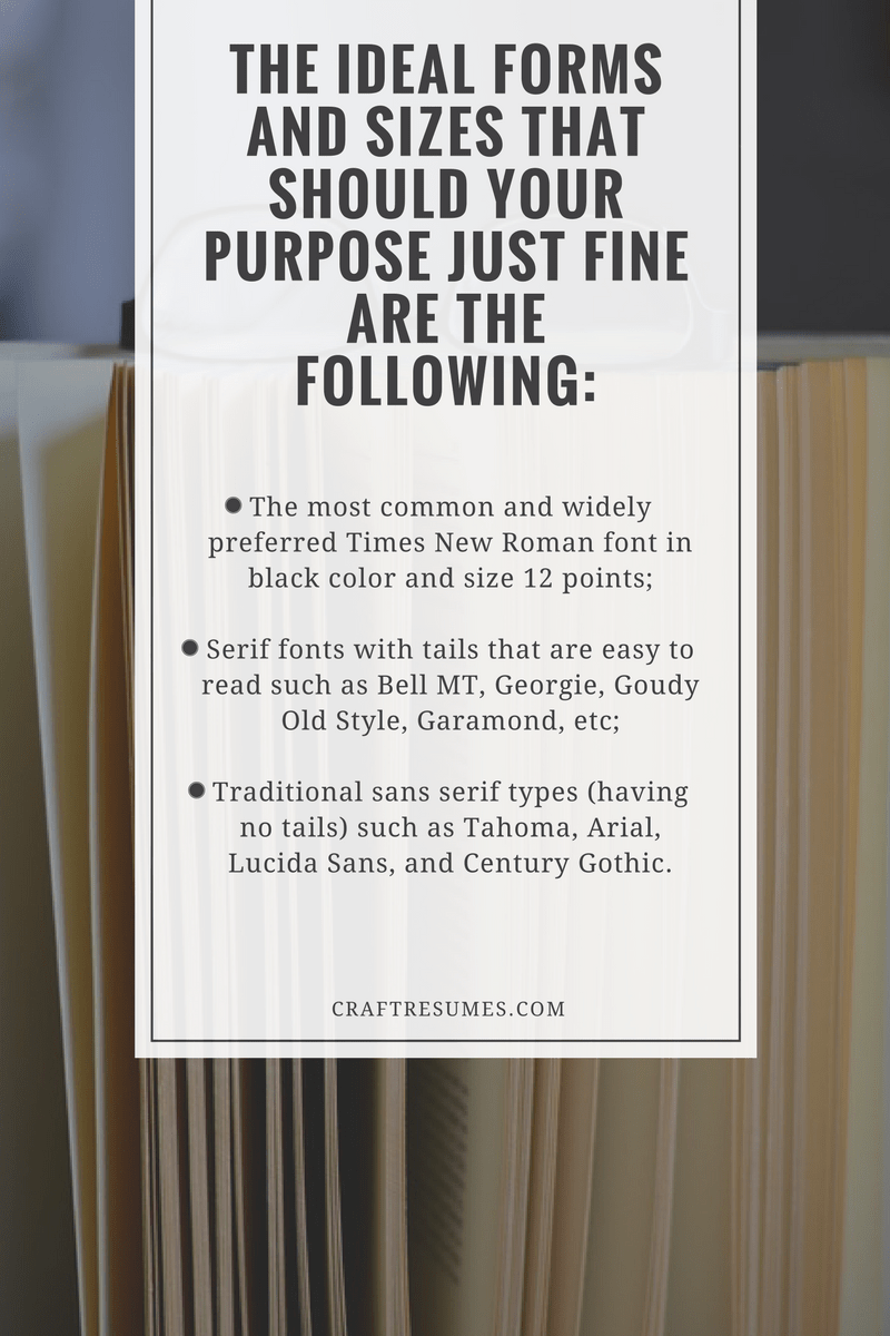 The Ideal Forms And Sizes That Should Your Purpose Just Fine Are The  Following Picture  Resume Best Font